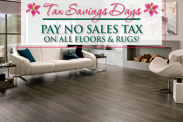 Pay no sales tax on all floors and rugs during Tax Savings Days at Bendele Abbey Carpet & Floor in Fort Myers, this month only!