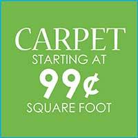 CARPET  MANY COLORS & STYLES  STARTING AT  99¢ SQ. FT.